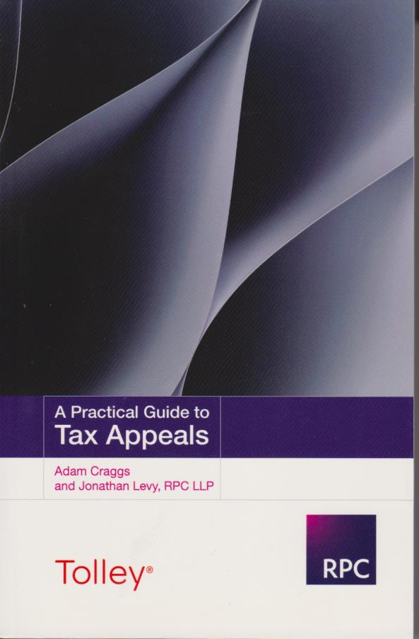 A Practical Guide to Tax Appeals