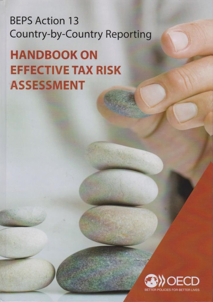 BEPS Action 13 Country-by-Country Reporting: Handbook on Effective Tax Risk Assessment