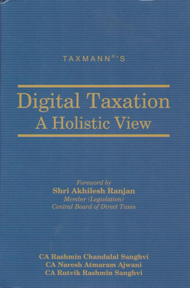 Digital Taxation - A Holistic View