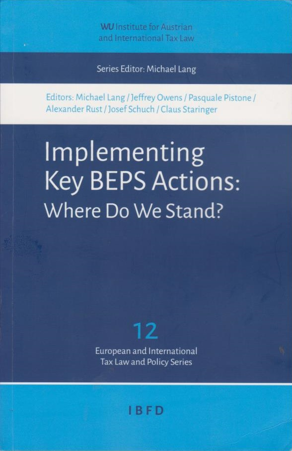 Implementing Key BEPS Actions: Where Do We Stand?