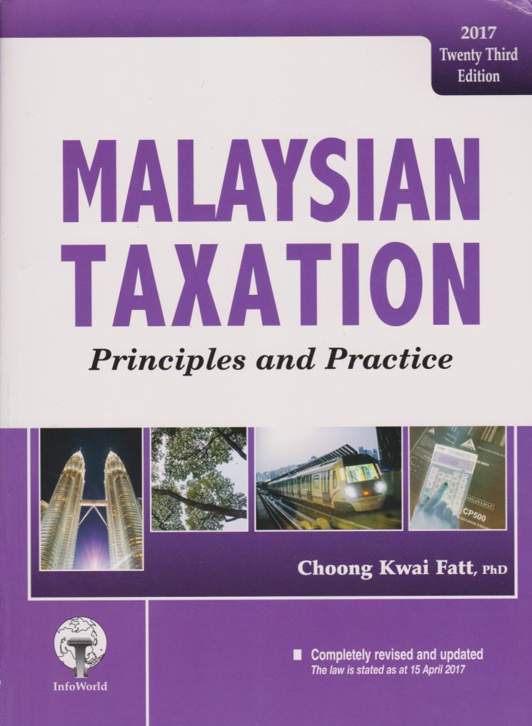 Malaysian Taxation: Principles and Practice 23rd Edition