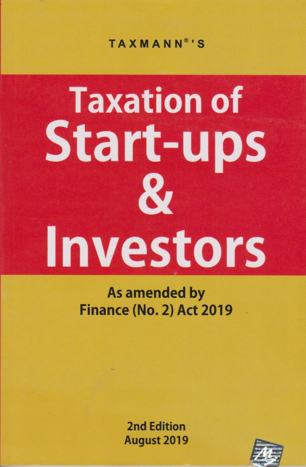 Taxation of Start-Ups & Investors (2nd Edition)