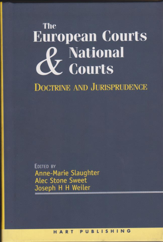 The European Courts & National Courts: Doctrine and Jurisprudence