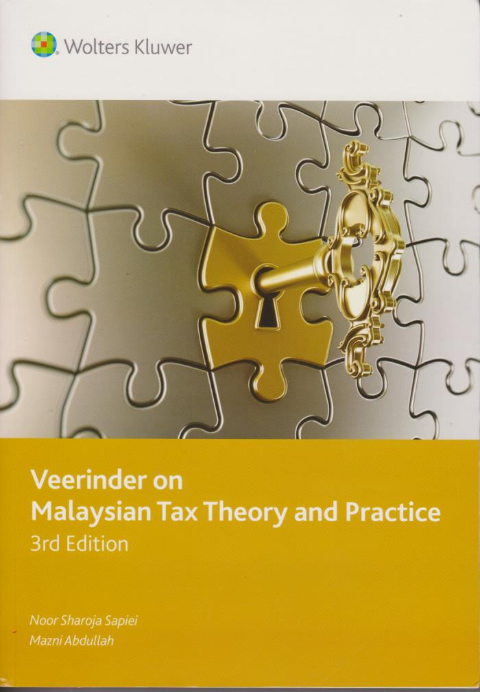 Veerinder on Malaysian Tax Theory and Practice 3rd Edition