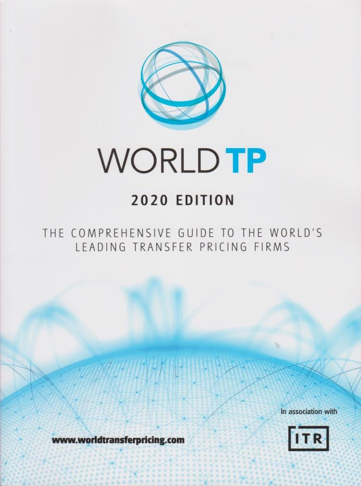World TP 2020 Edition: The Comprehensive Guide to the World's Leading Transfer Pricing Firms