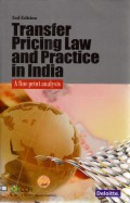 Transfer Pricing Law and Practice in India: A Fine Print Analysis