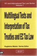 Multilingual text and interpretation of tax treaties and EC tax law