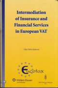 Intermediation of Insurance and Financial Services in European VAT