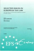 Selected Issues in European Tax Law: the Legal Character of VAT and the Application of General Principles of Justice