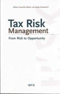 Tax risk management : from risk to opportunity