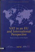 VAT in an EU and International Perspective: Essays in Honour of Han Kogels