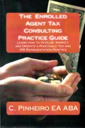 The Enrolled, Agent Tax, Consulting, Practice Guide