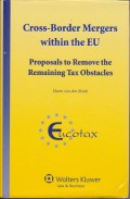 Cross-Border Mergers within the EU: Proposals to Remove the Remaining Tax Obstacles
