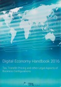 Digital Economy Handbook 2016: Tax, Transfer Pricing and other Legal Aspects of Business Configurations