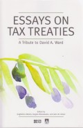 Essays on Tax Treaties: A Tribute to David A. Ward