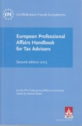 European Professional Affairs Handbook for Tax Advisers - Second Edition 2013