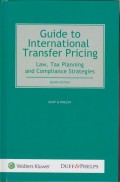 Guide to International Transfer Pricing: Law, Tax Planning and Compliance Strategies 8th Edition