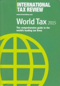 World Tax 2015: The Comprehensive Guide to the World's Leading Tax Firms