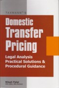 Domestic Transfer Pricing: Legal Analysis Practical Solutions & Procedural Guidance