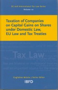 Taxation of Companies on Capital Gains on Shares under Domestic Law, EU Law and Tax Treaties