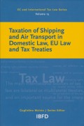 Taxation of Shipping and Air Transport in Domestic Law, EU Law and Tax Treaties