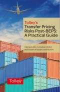Tolley's Transfer Pricing Risks Post BEPS: A Practical Guide