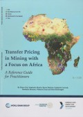 Transfer Pricing in Mining with a Focus on Africa : A Reference Guide for Practitioners