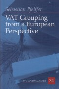 VAT Grouping from a European Perspective