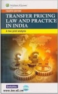 Transfer Pricing Law and Practice in India