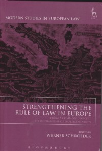 Image of Strengthening the Rule of Law in Europe: From a Common Concept to Mechanisms of Implementation