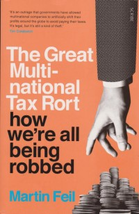 Image of The Great Multi-national Tax Rort